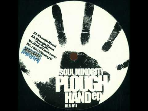 Soul Minority - Plough Hand