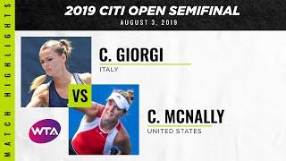 Camila Giorgi vs. Catherine McNally   2019 Citi Open Semifinal   WTA Highlights