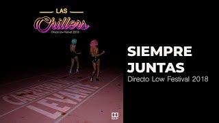 Siempre Juntas - Las Chillers  (Video)