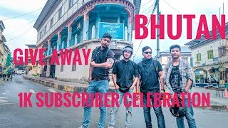 preview picture of video 'Give Away | 1k subscriber celebration | Bhutan vlog'