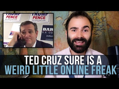 Ted Cruz Sure Is A Weird Little Online Freak - SOME MORE NEWS