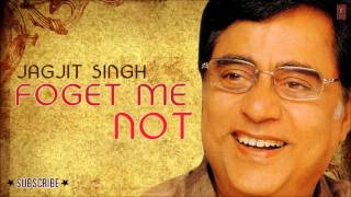Abhi Woh Kamsin Full Audio Forget Me Not - Jagjit   - YouTube