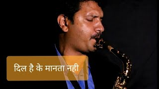 Dil Hai Ke Manta Nahi-Saxophone- Sachin Jain - The Golden Notes - Download this Video in MP3, M4A, WEBM, MP4, 3GP