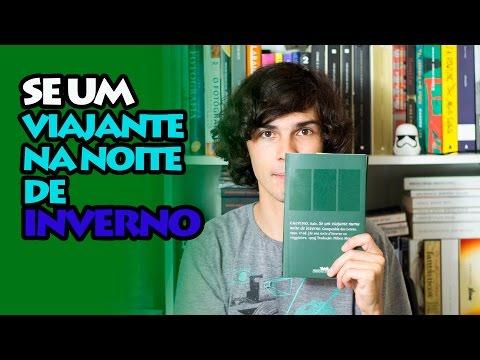 Italo Calvino: Se Um Viajante Na Noite de Inverno
