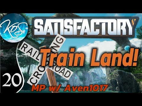 Satisfactory Ep 20: ALMOST TRAINS - Train Land! MP w/ Aven1017 - Let's Play, Gameplay