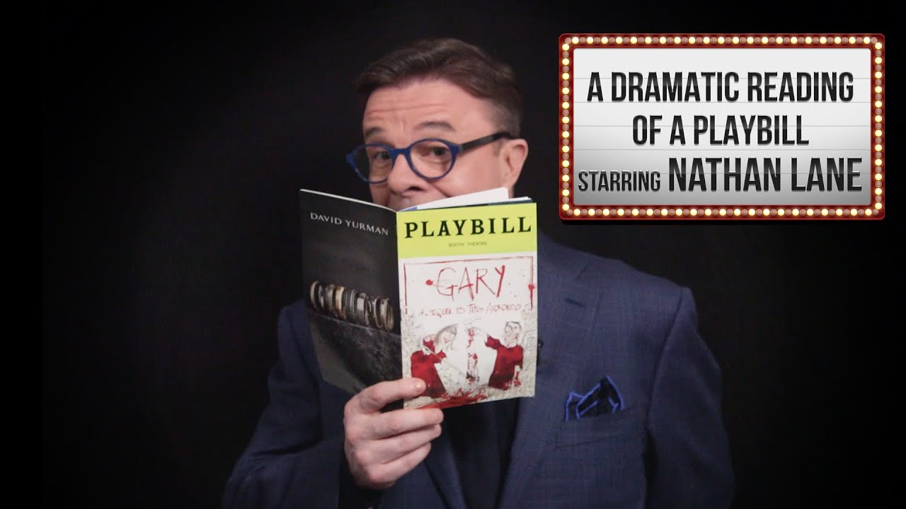 Nathan Lane: A Dramatic Reading Of A Playbill thumbnail