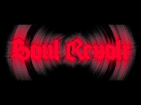 Soul Revolt -  Mob Mentality