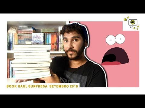 SUPER BOOK HAUL: Setembro 2018 | Na Minha Estante