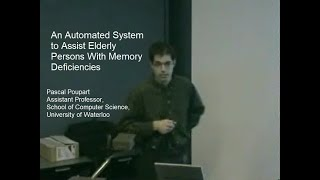 2005-03-09: An Automated System to Assist Elderly Persons With Memory Deficiencies