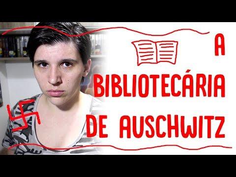 RESENHANDO - A Bibliotecária de Auschwitz (Antonio G. Iturbe)