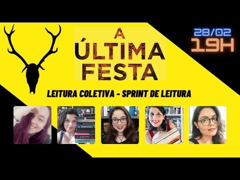 SPRINT DE LEITURA:  A última festa (SEM SPOILER) ??| Biblioteca da Rô + Booktubers