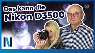 Die Nikon D3500: optimale Einsteiger-Kamera mit praktischer Bedienung und besonderen Funktionen