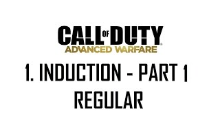 CoD®: Advanced Warfare - 1. Induction Part 1 (Regular)