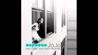 JoJo - Can't Take That Away From Me [official Audio]