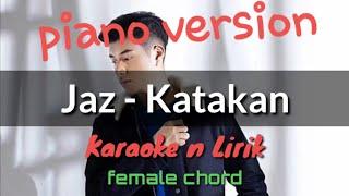 Katakan  Jaz ( Karaoke ) Female Chord