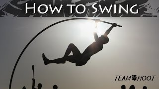 Pole Vault How to Swing | Team Hoot Pole vault