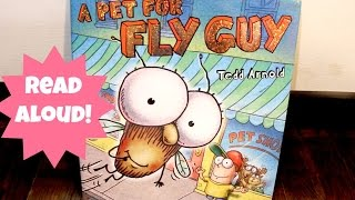 A Pet For Fly Guy: Read Aloud Book For Kids