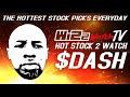 Stock 2 Watch 01.11.2021 $DASH