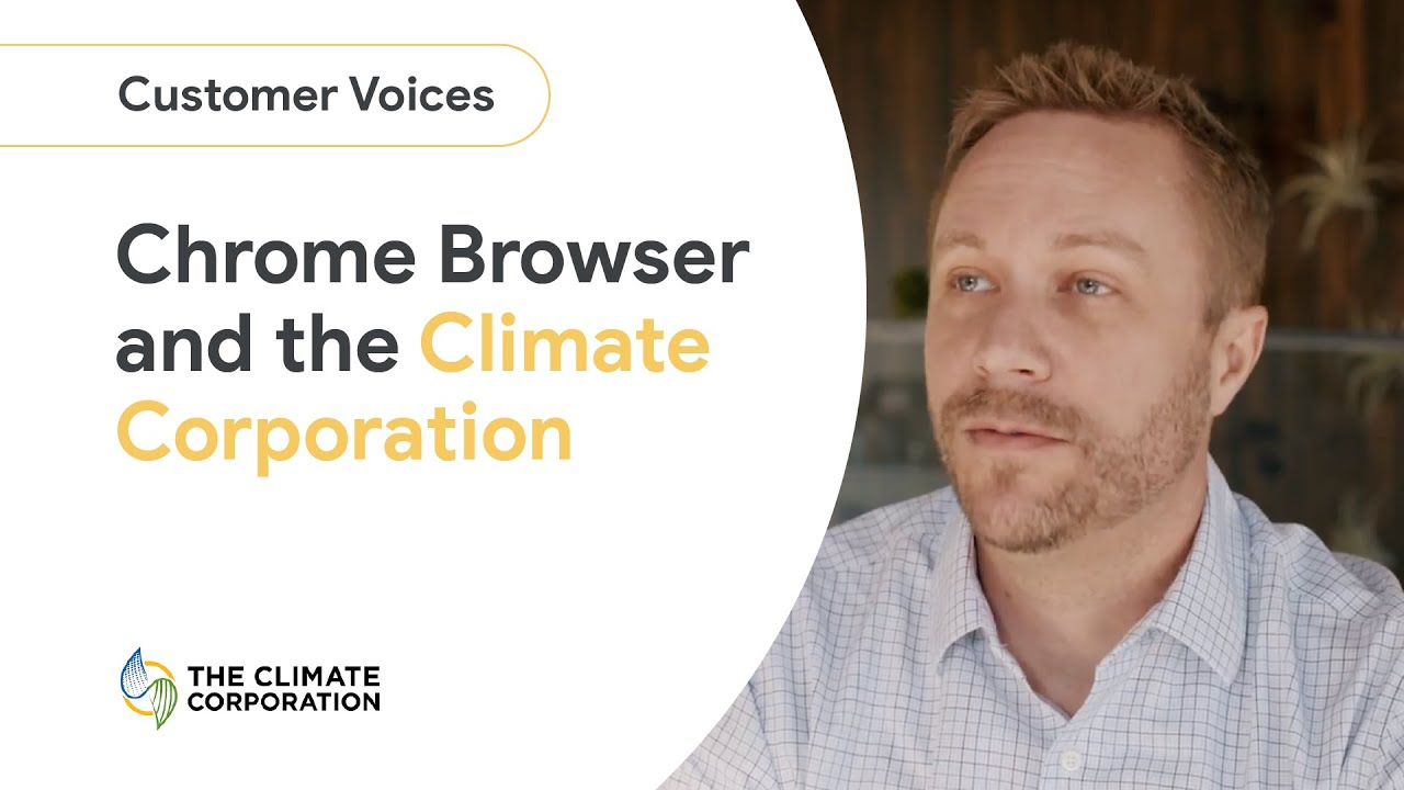 The Climate Corporation uses Chrome Browser to support its workforce as it develops digital tools for sustainable farming. From the very beginning Climate embraced Chrome Browser as one of their essential business tools.