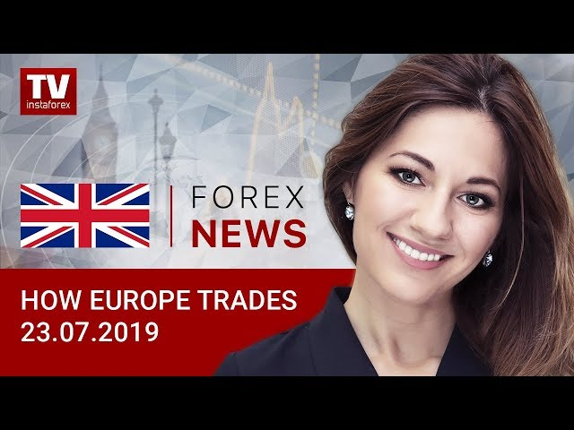 23.07.2019: GBP tumbles as Boris Johnson becomes new Prime Minister (GBP, USD, EUR, GOLD)