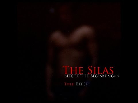 The Silas:Bitch