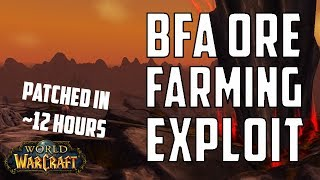[WoW] BfA Ore Farming Exploit (Patched Within ~12 Hours)