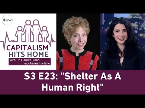 Capitalism Hits Home: Shelter as a Human Right