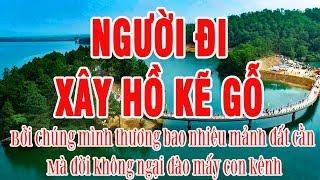 lk-nguoi-di-xay-ho-ke-go-nhac-tru-tinh-co-loi-lyrics-karaoke-hay-nhat