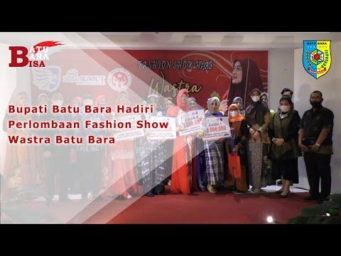 Bupati Batu Bara Hadiri Perlombaan Fashion Show Wastra Batu Bara