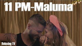 Maluma   11 PM (Letra, Lyrics, Testo)