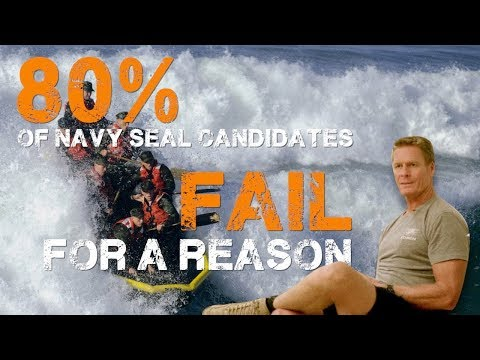 80% of Navy SEAL Candidates Fail for a Reason