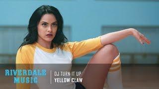 Yellow Claw - DJ Turn It Up   Riverdale 1x10 Music [HD]