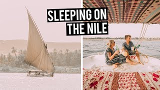 Sleeping on the Nile River | 2 night Cruise on a Felucca in Egypt