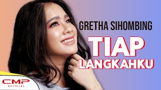 Gretha Sihombing - Tiap Langkahku (Official Lyric Video)
