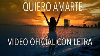 """Giselle Torres - """"Quiero Amarte"""" Video Oficial con Letra"""