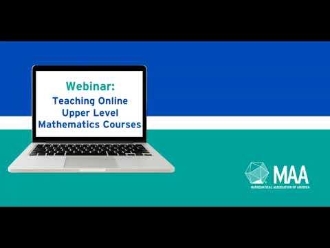 Teaching Online Upper Level Math Classes Webinar - YouTube