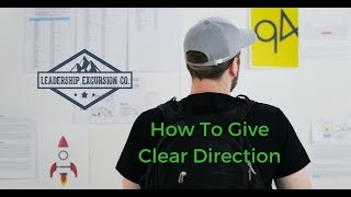 How To Give Clear Direction in a Task