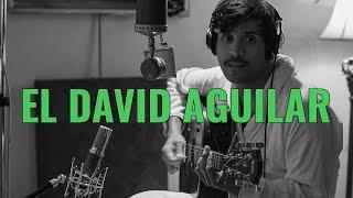 EL DAVID AGUILAR   TODAS LAS VIDAS (El Ganzo Sessions)