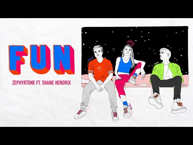 Zephyrtone ft. Shane Hendrix - FUN (Lyric Video)