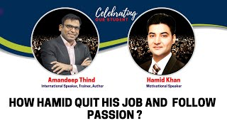 Exclusive Interview of our student Hamid (Part 2)| Amandeep Thind