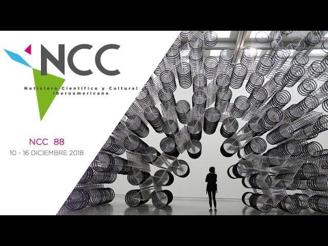 Noticiero Científico y Cultural Iberoamericano, emisión 88. 10 al 16 de diciembre 2018.