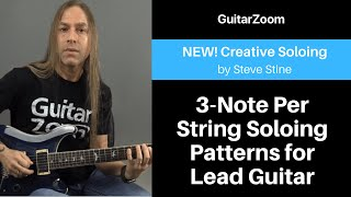 3-Note Per String Soloing Patterns for Lead Guitar | Creative Soloing Workshop