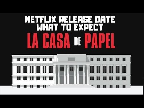 Money Heist Season 4 - La Casa de Papel