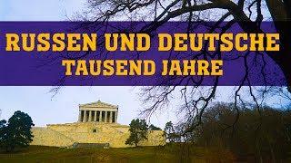 Russen und Deutsche: Tausend Jahre