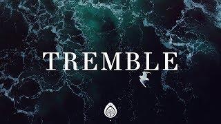 Tremble (Lyrics) ~ Upper Room (Mosaic MSC)