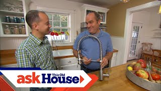 How To Install An Industrial Kitchen Faucet | Ask This Old House
