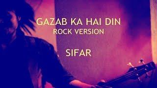 Gazab Ka Hai Din (Rock Version) (Qayamat Se Qayamat Tak) - Sifar | Hindi Rock