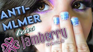 ANTI-MLMer Tries Jamberry Nail Wraps!