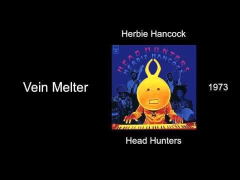 Herbie Hancock - Vein Melter - Head Hunters [1973]