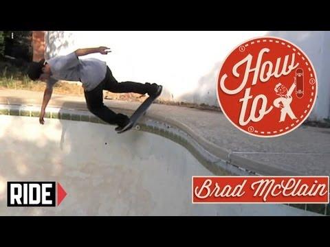 How-To Skateboarding: Backside Lipslide with Brad McClain